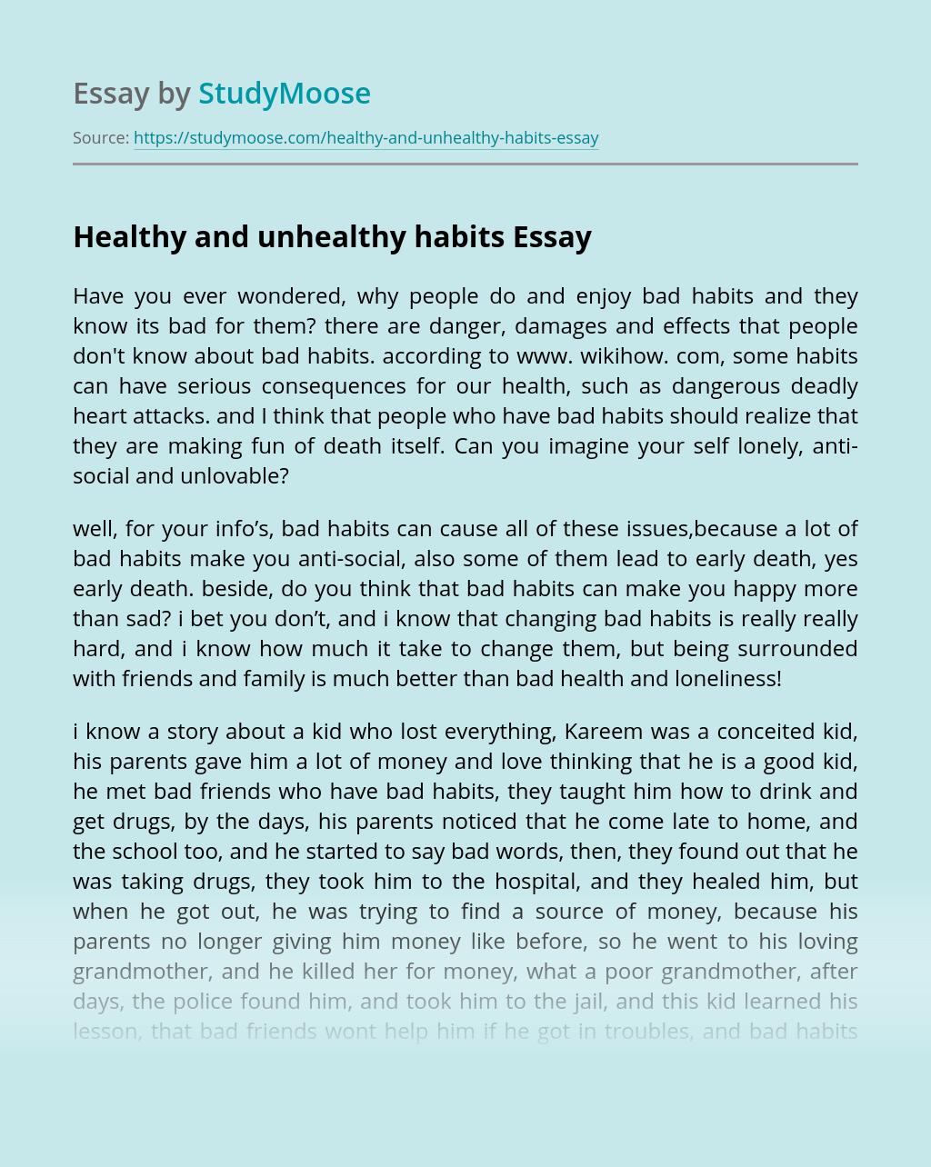 Healthy and unhealthy habits