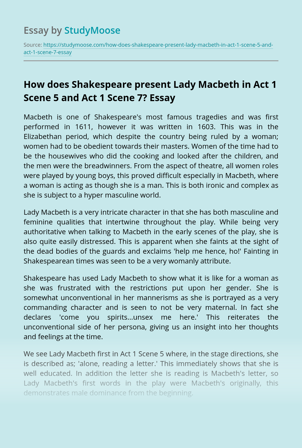 How does Shakespeare present Lady Macbeth in Act 1 Scene 5 and Act 1 Scene 7?