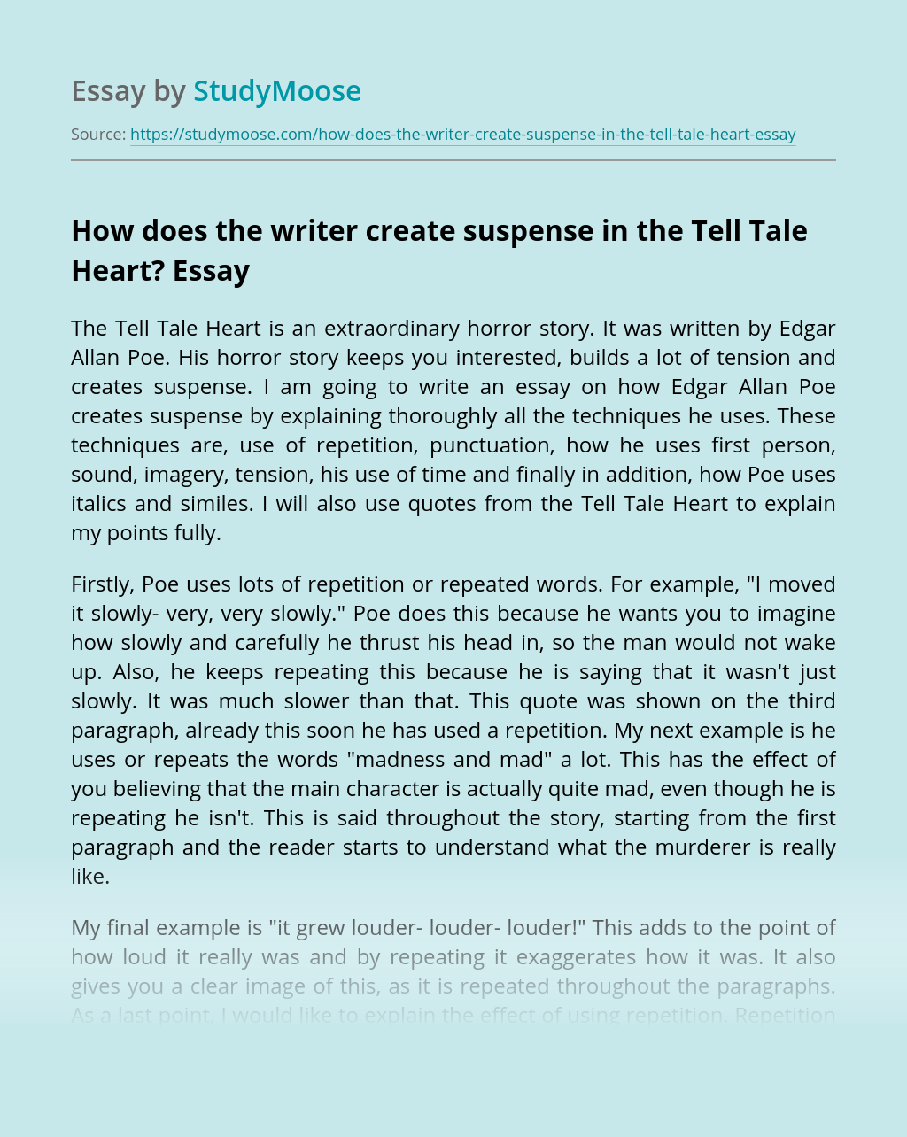 How does the writer create suspense in the Tell Tale Heart?