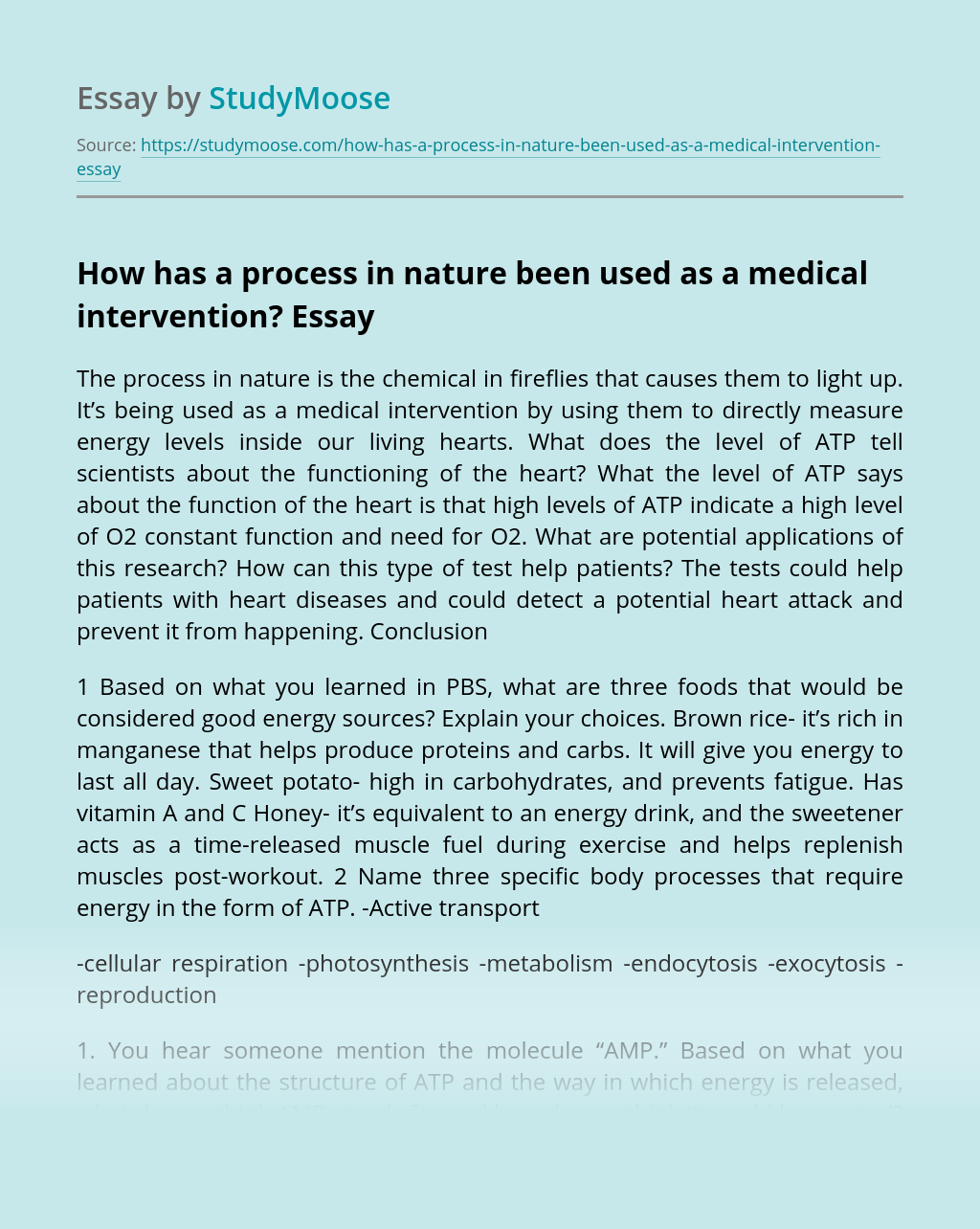 How has a process in nature been used as a medical intervention