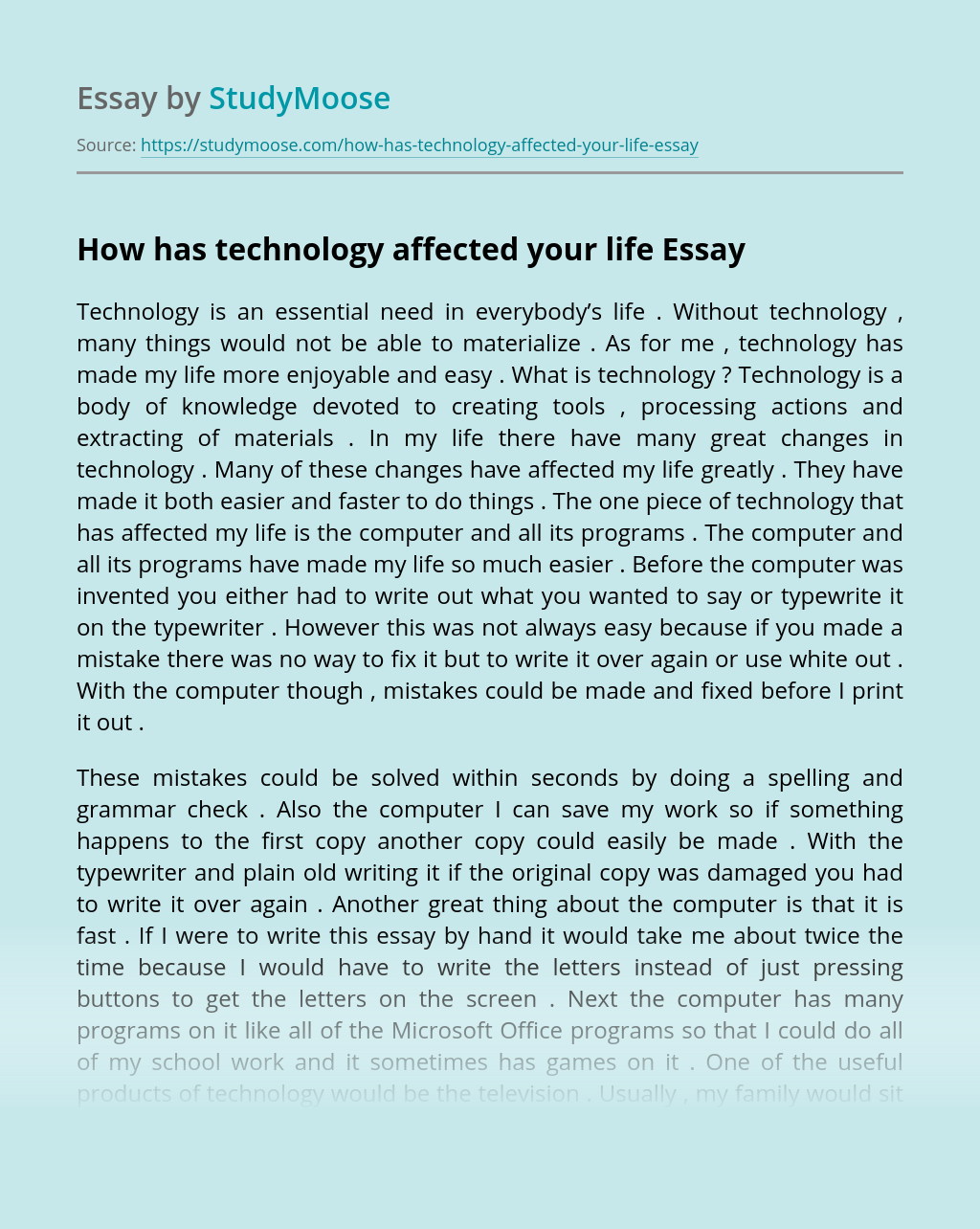 How has technology affected your life
