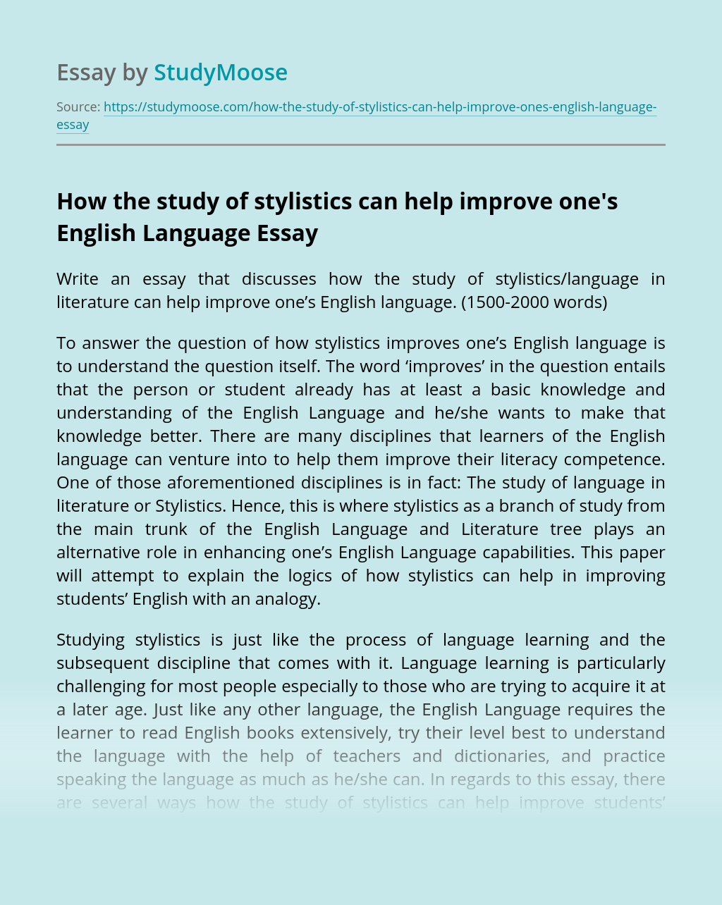 How the study of stylistics can help improve one's English Language