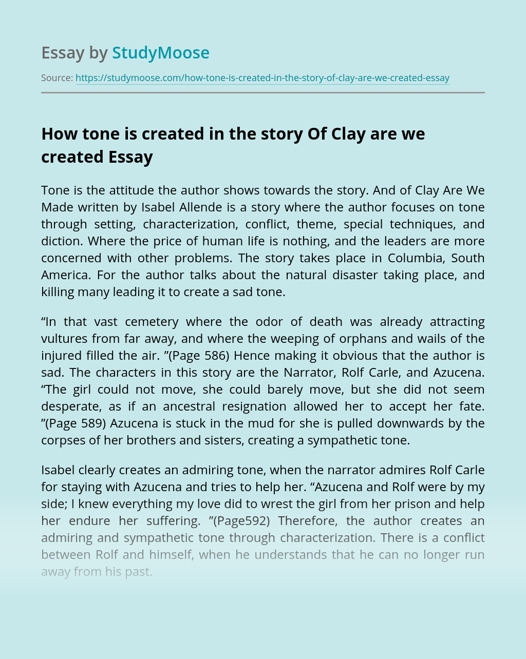 How tone is created in the story Of Clay are we created?