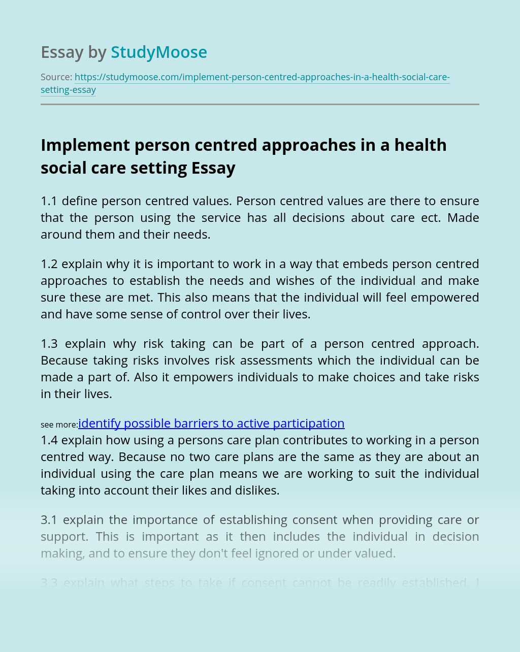 Implement person centred approaches in a health social care setting