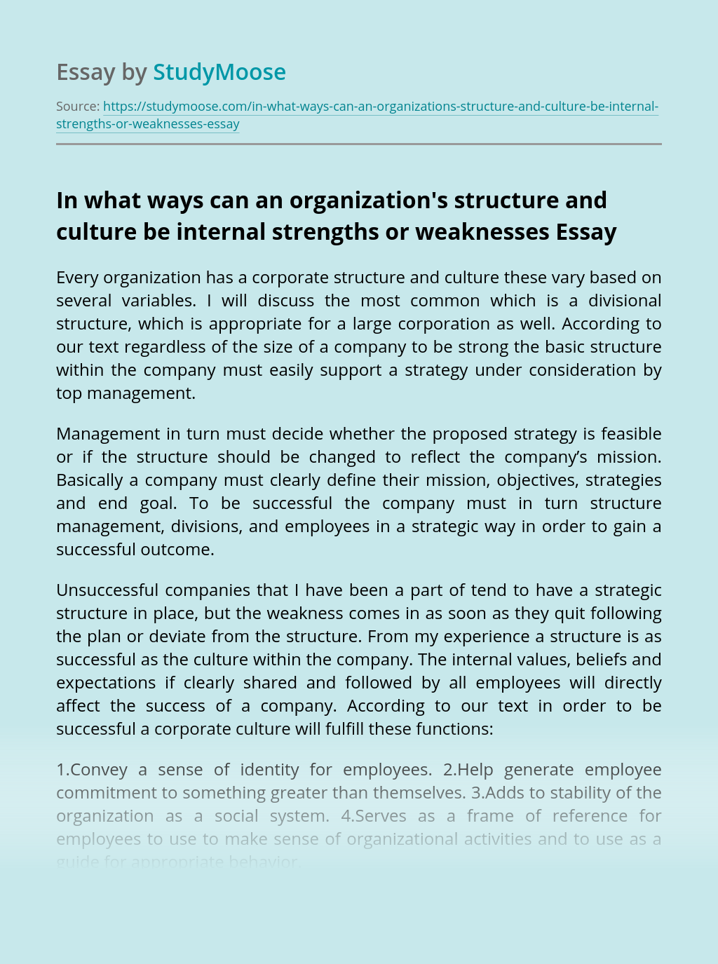 In what ways can an organization's structure and culture be internal strengths or weaknesses