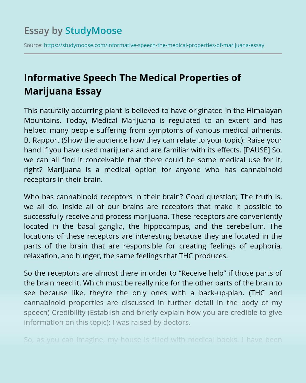 Informative Speech The Medical Properties of Marijuana