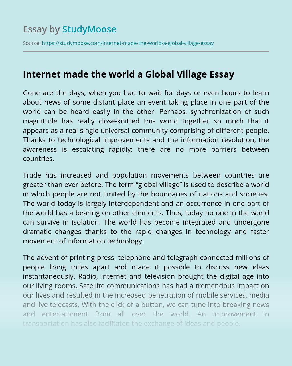 Internet made the world a Global Village