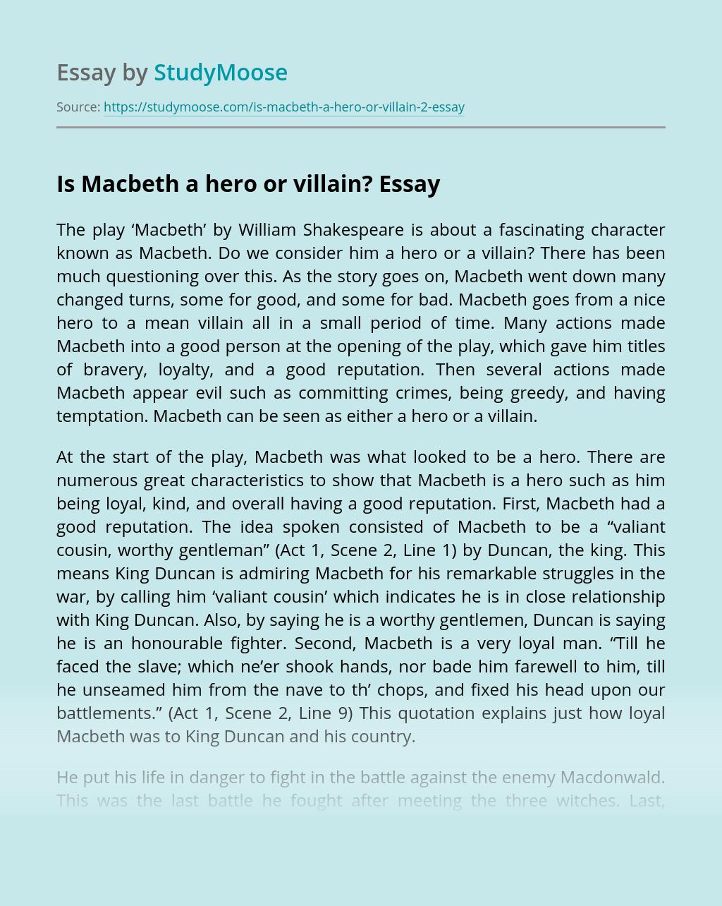 Is Macbeth a hero or villain?