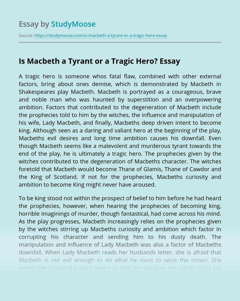 Is Macbeth a Tyrant or a Tragic Hero?