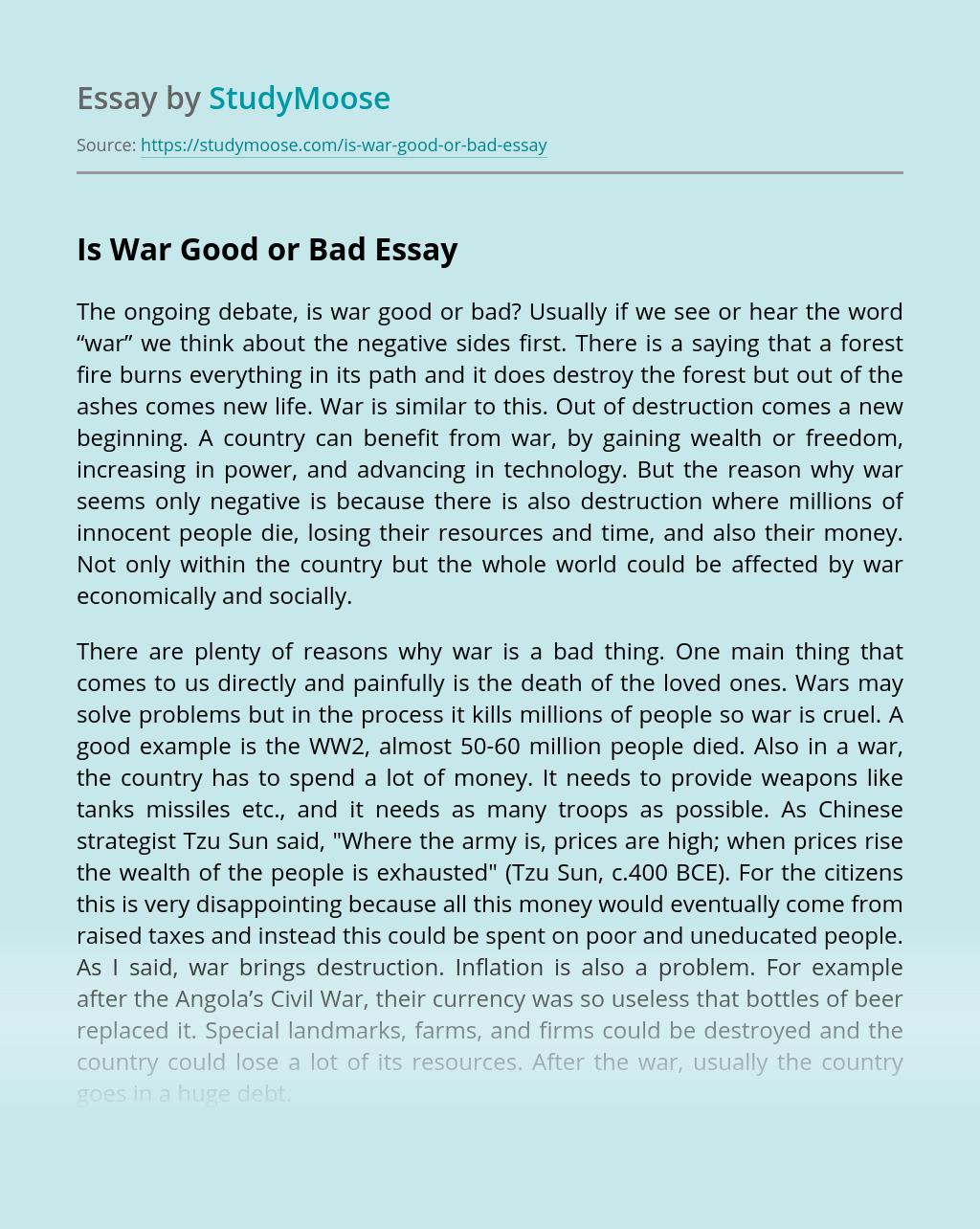 Is War Good or Bad