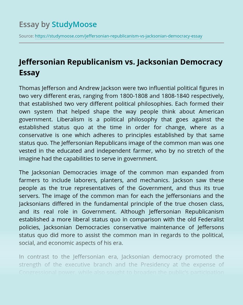 Jeffersonian Republicanism vs. Jacksonian Democracy