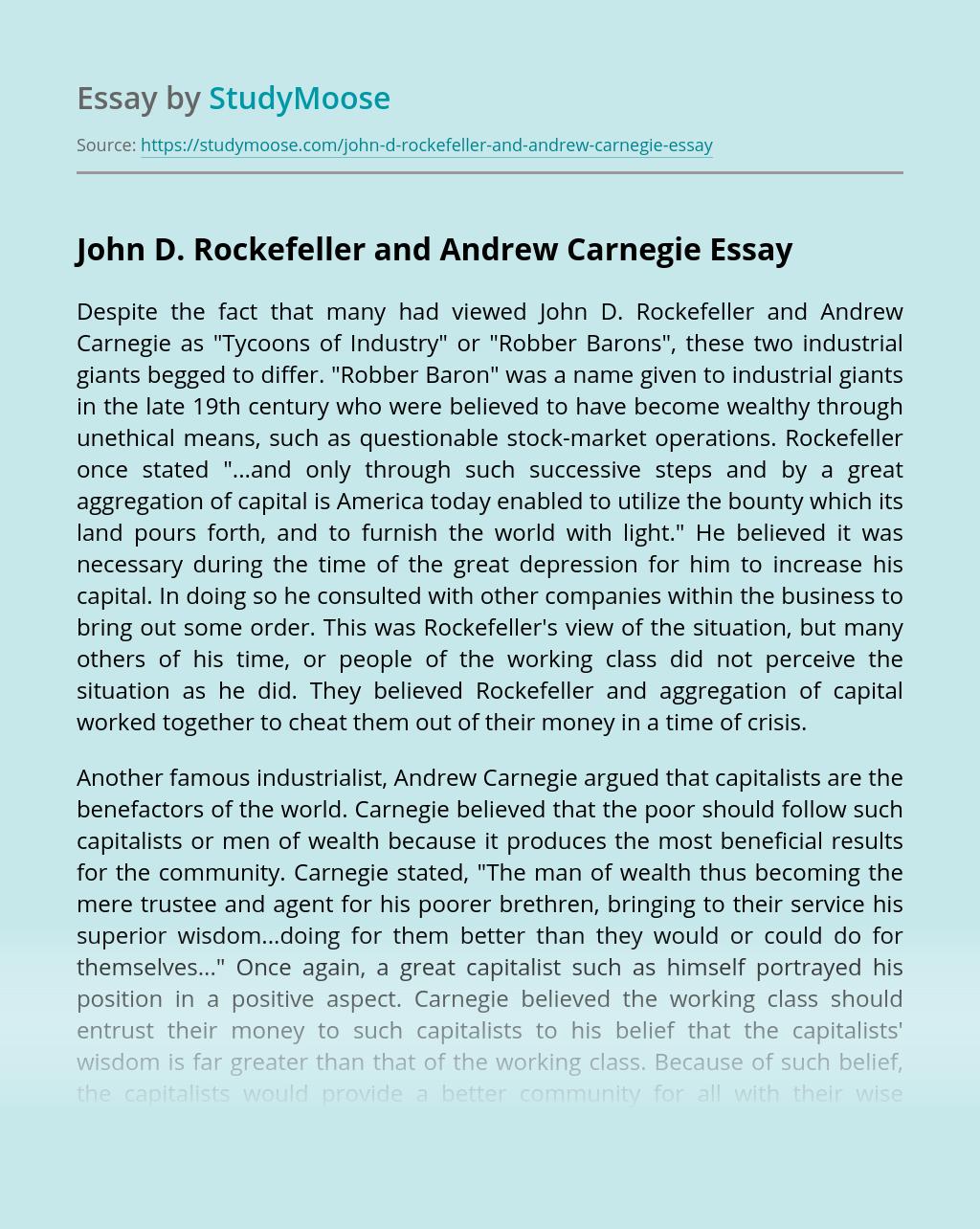 John D. Rockefeller and Andrew Carnegie