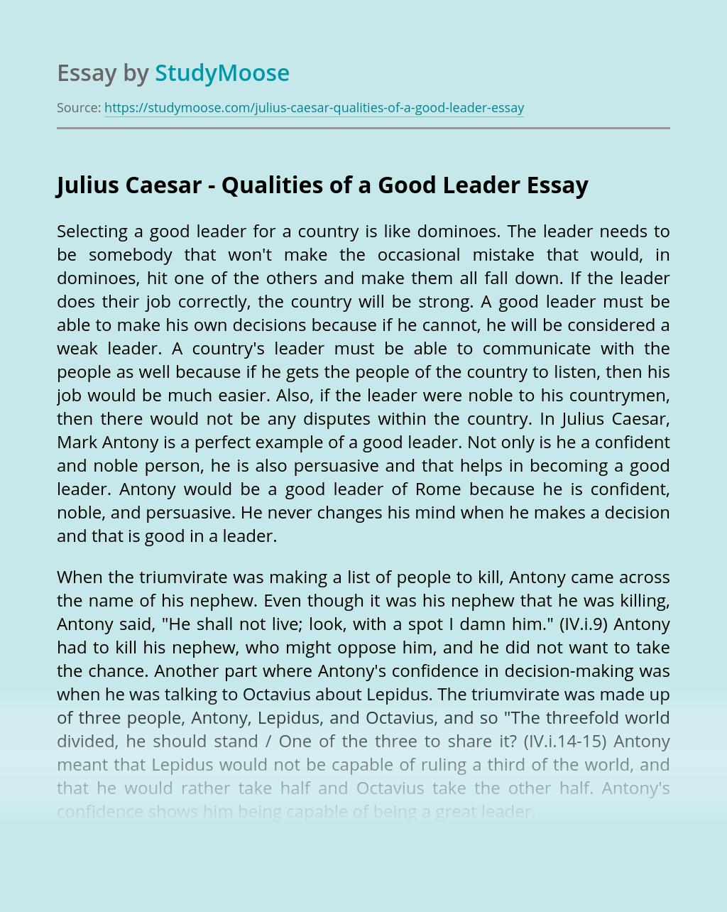 Julius Caesar – Qualities of a Good Leader