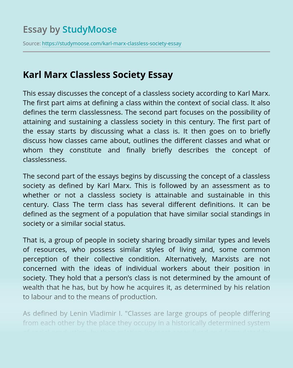 Karl Marx Classless Society