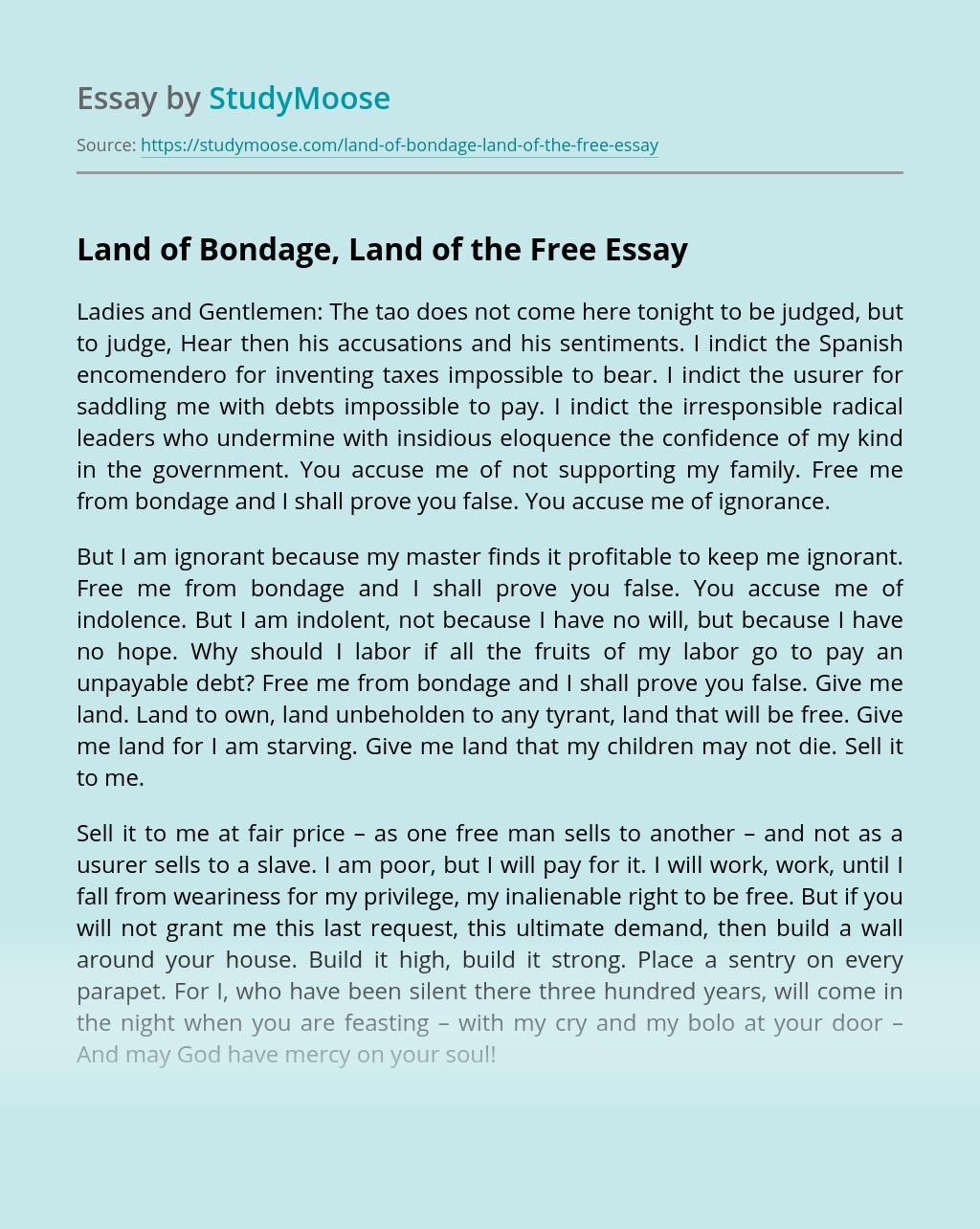 Land of Bondage, Land of the Free