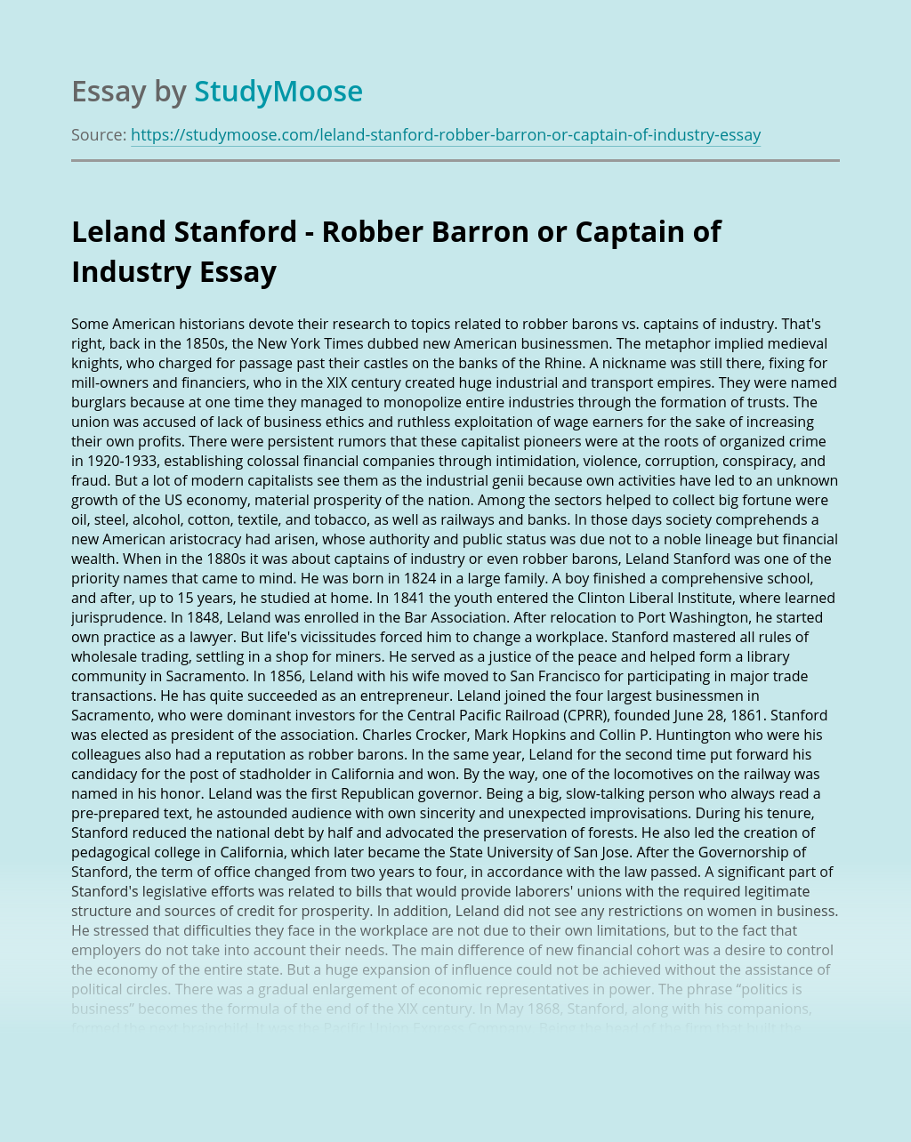 Leland Stanford – Robber Barron or Captain of Industry