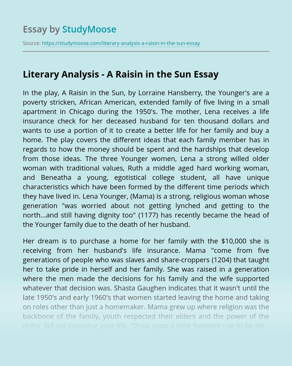 ?Literary Analysis - A Raisin in the Sun