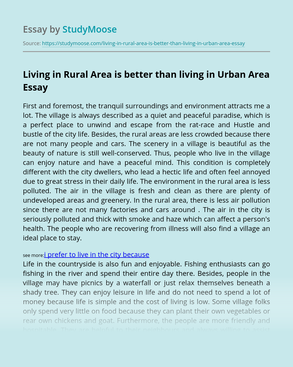 Living in Rural Area is better than living in Urban Area