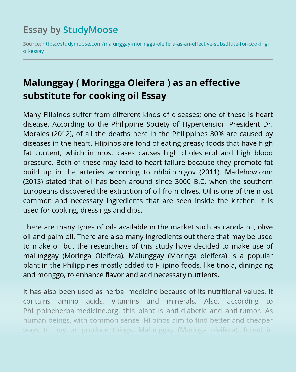 Malunggay ( Moringga Oleifera ) as an effective substitute for cooking oil