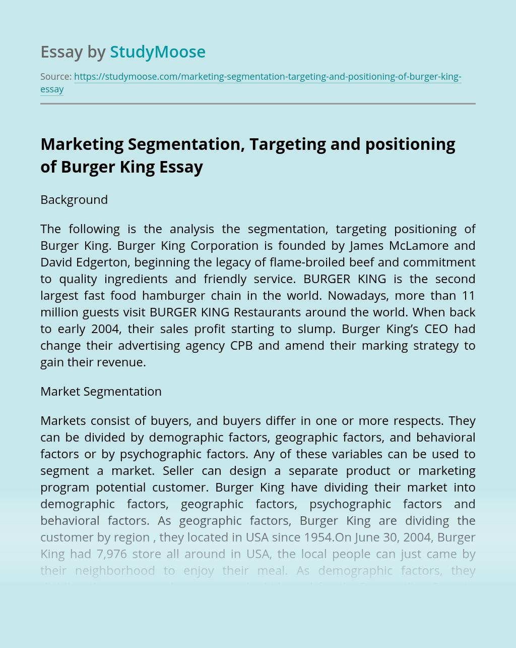 Marketing Segmentation, Targeting and positioning of Burger King