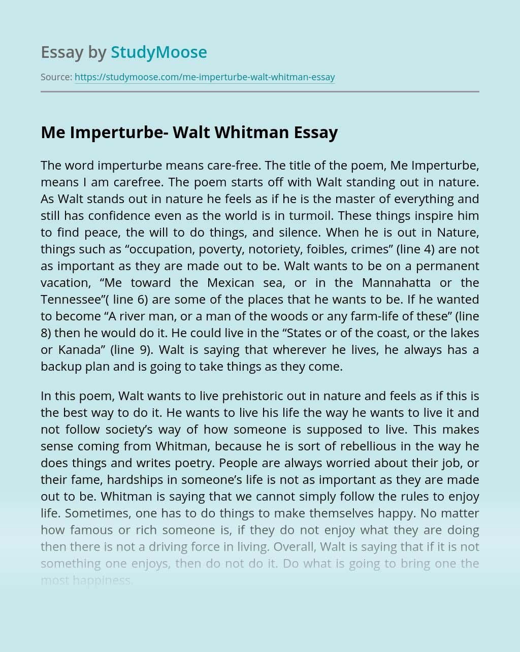 """Me Imperturbe""by Walt Whitman"