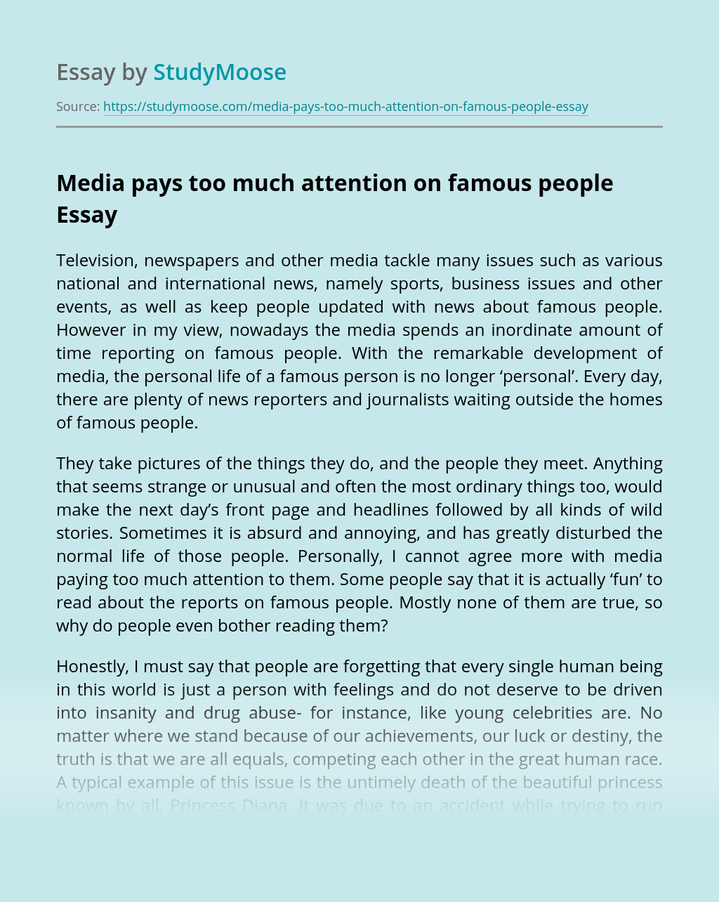 Media pays too much attention on famous people
