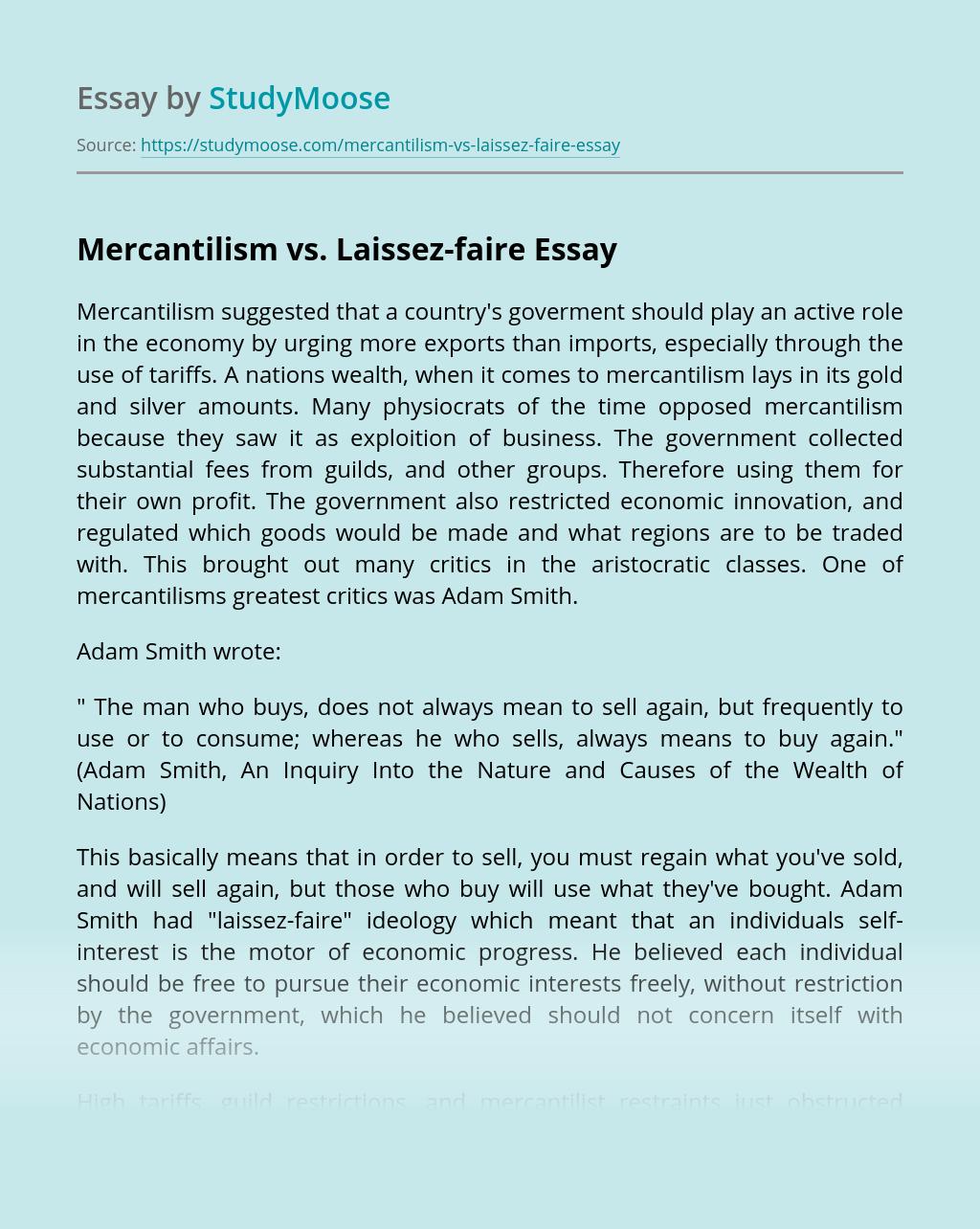 Mercantilism vs. Laissez-faire