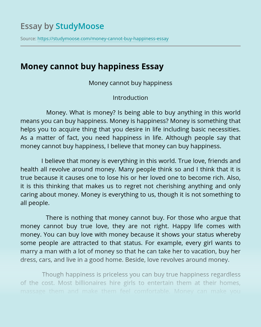 Money cannot buy happiness