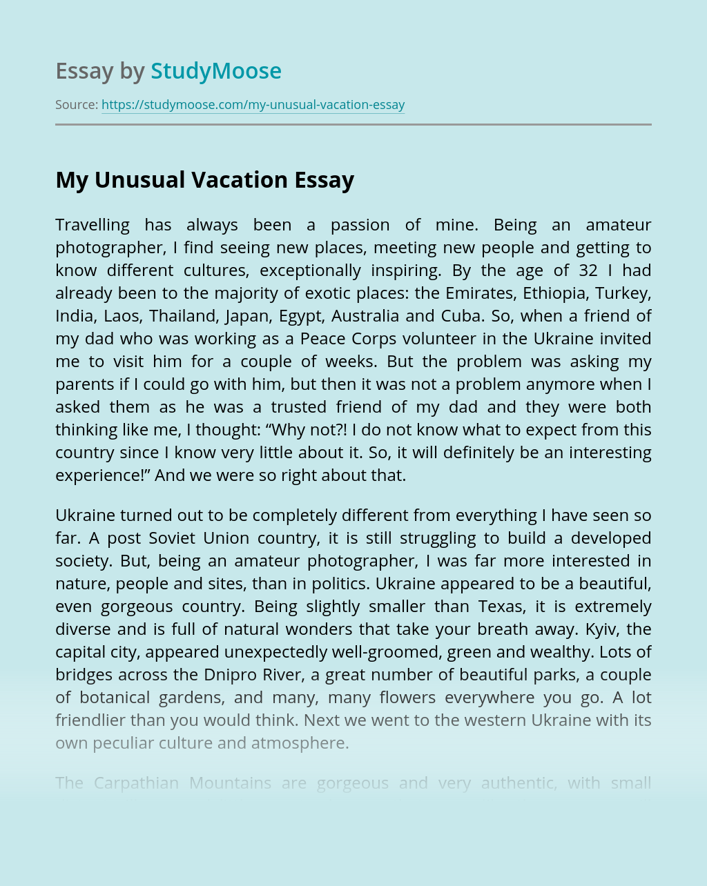 My Unusual Vacation