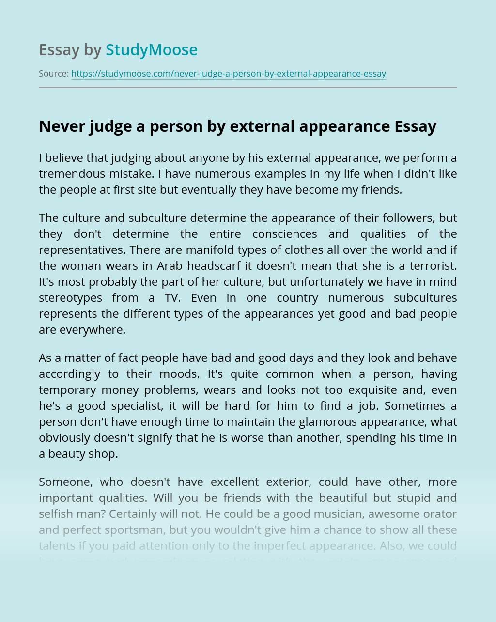 Never judge a person by external appearance