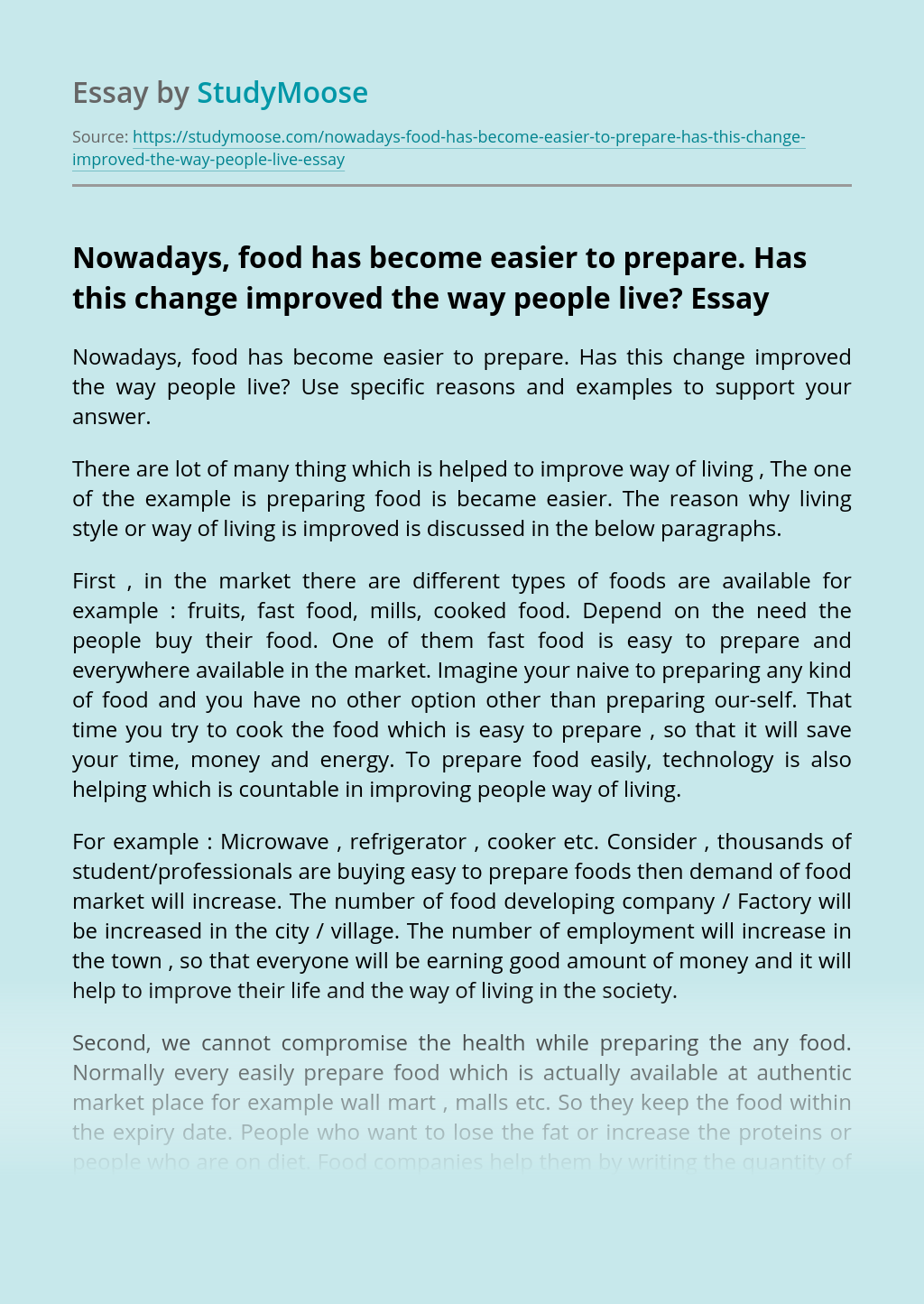 Nowadays, food has become easier to prepare. Has this change improved the way people live?