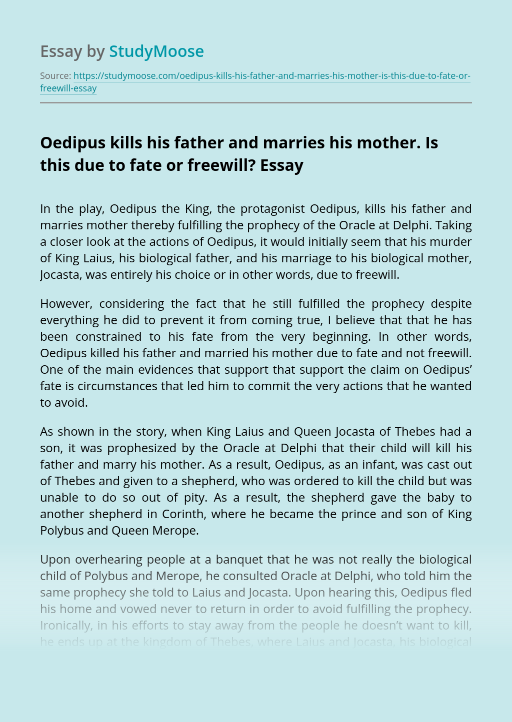 Oedipus kills his father and marries his mother. Is this due to fate or freewill?