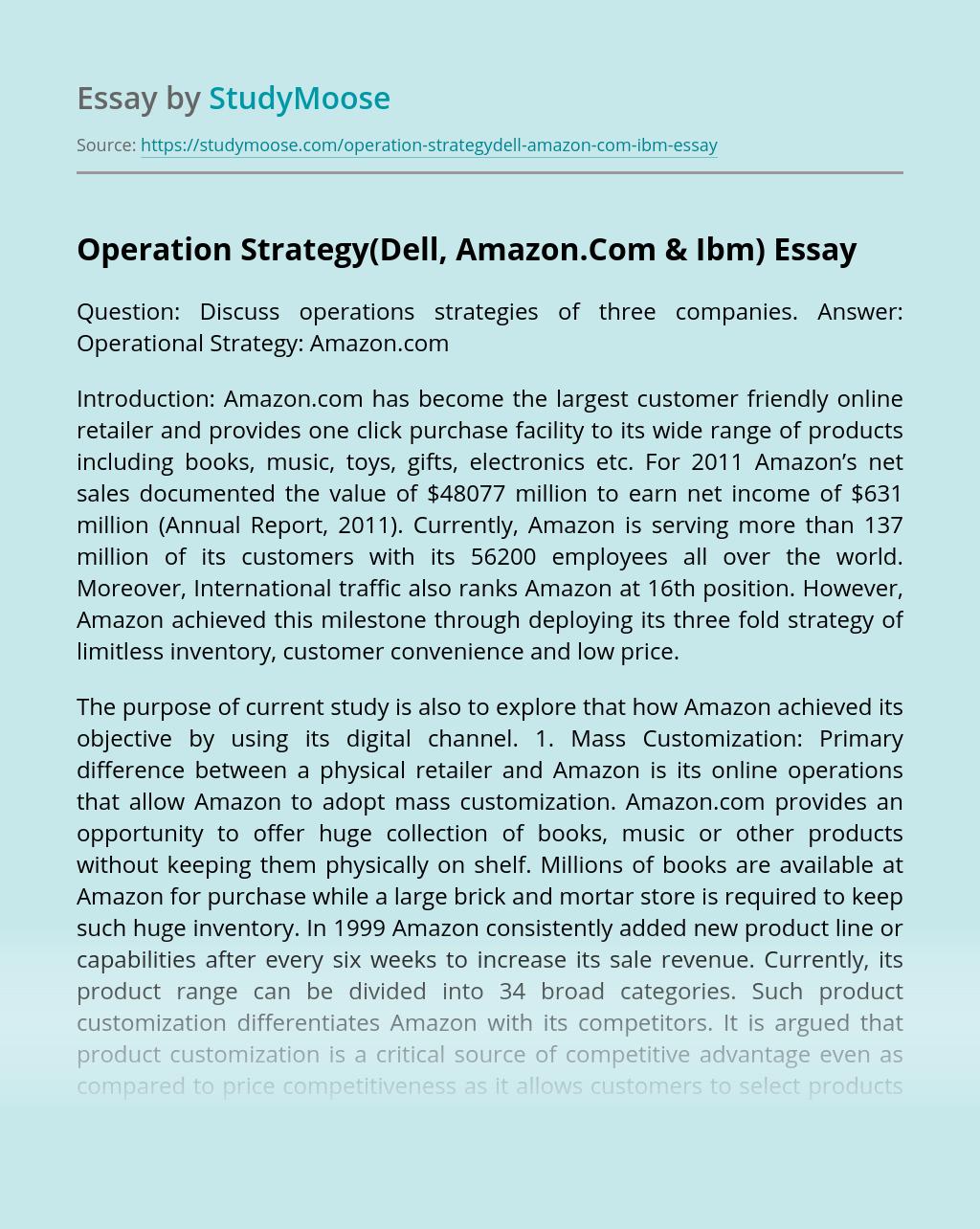 Operation Strategy(Dell, Amazon.Com & Ibm)