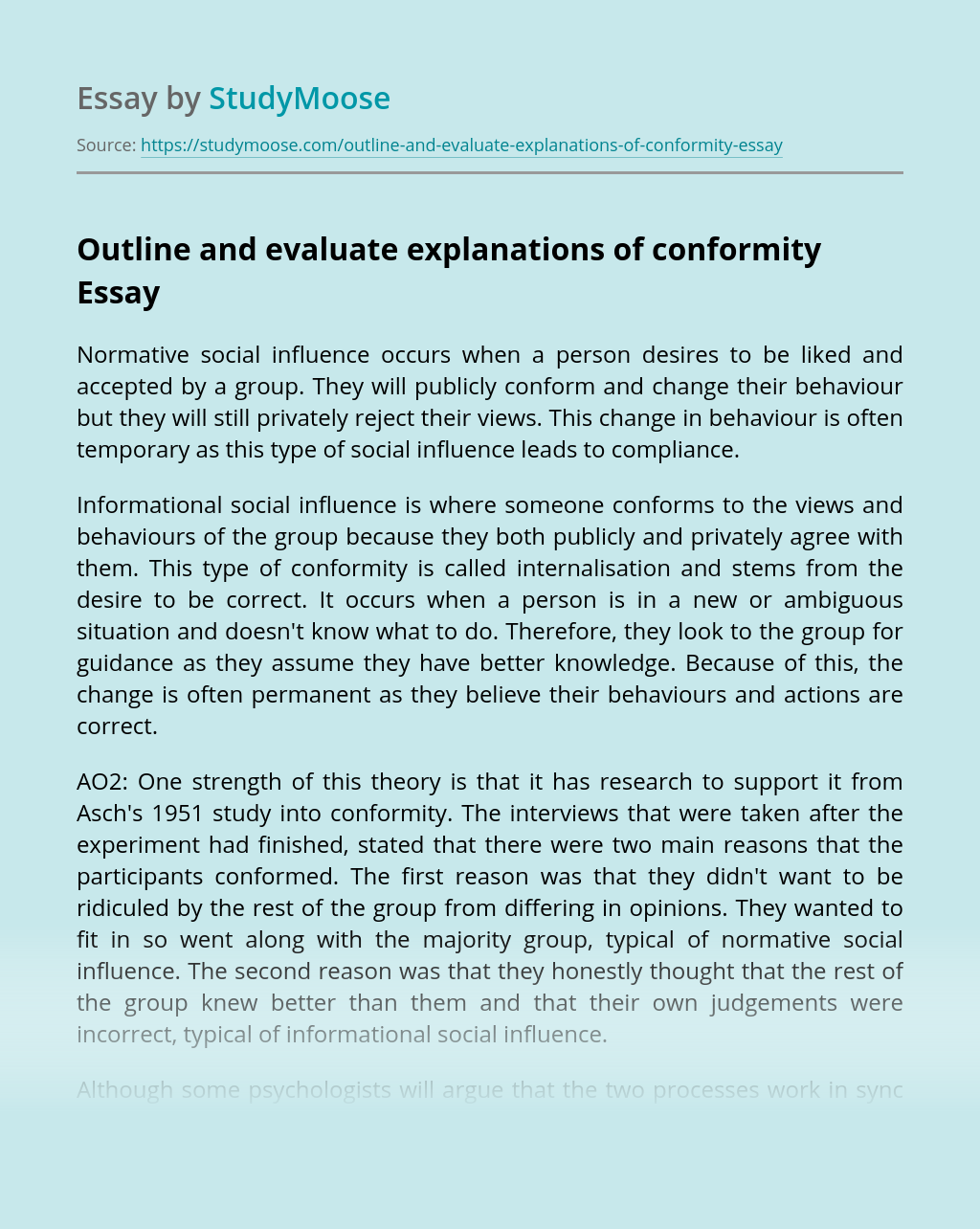 Outline and evaluate explanations of conformity