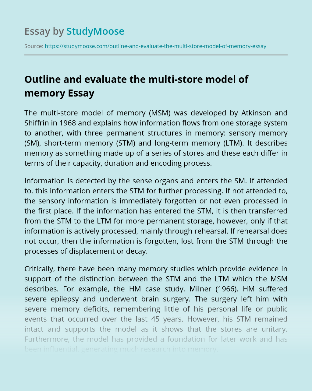 Outline and evaluate the multi-store model of memory
