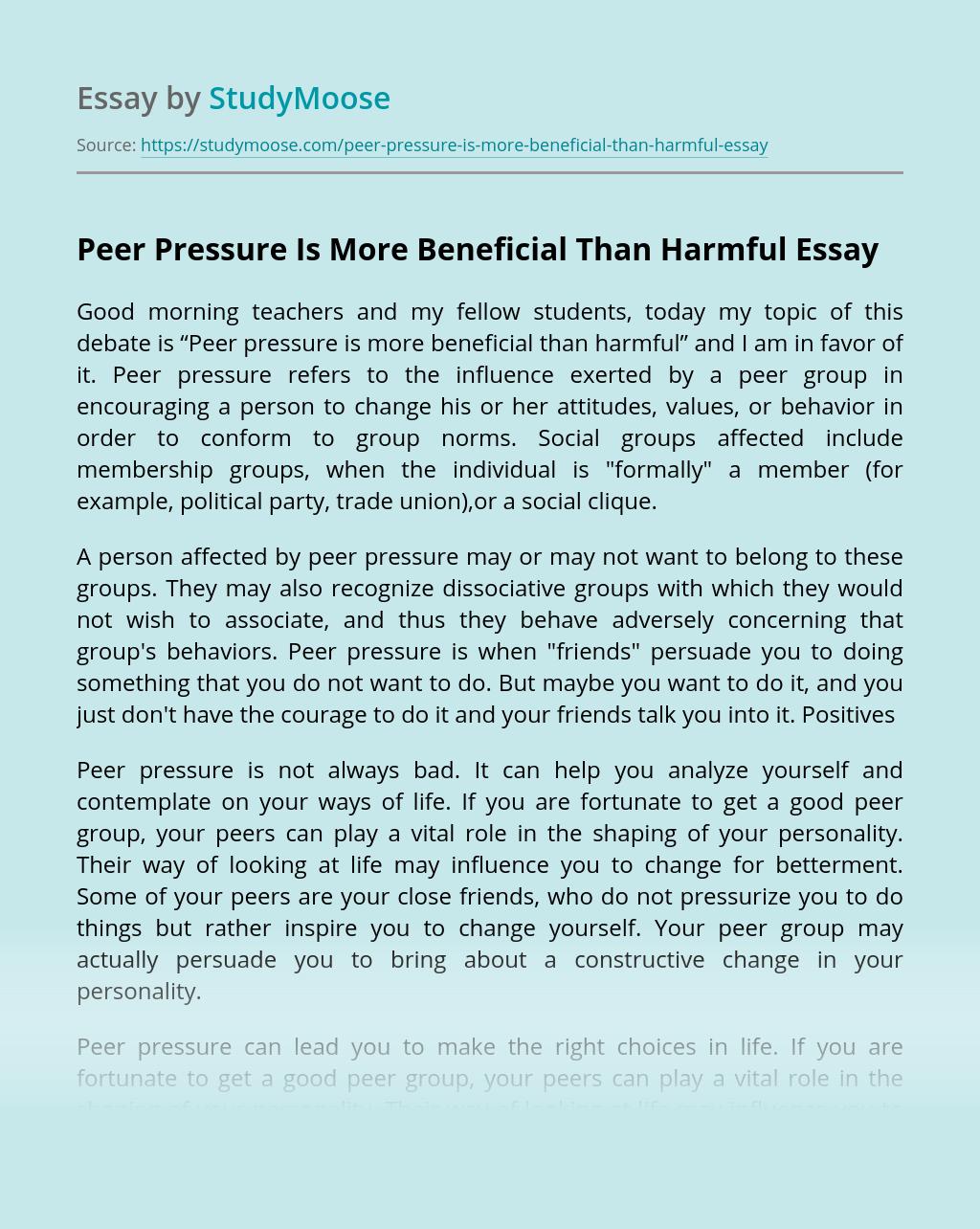 Peer Pressure Is More Beneficial Than Harmful