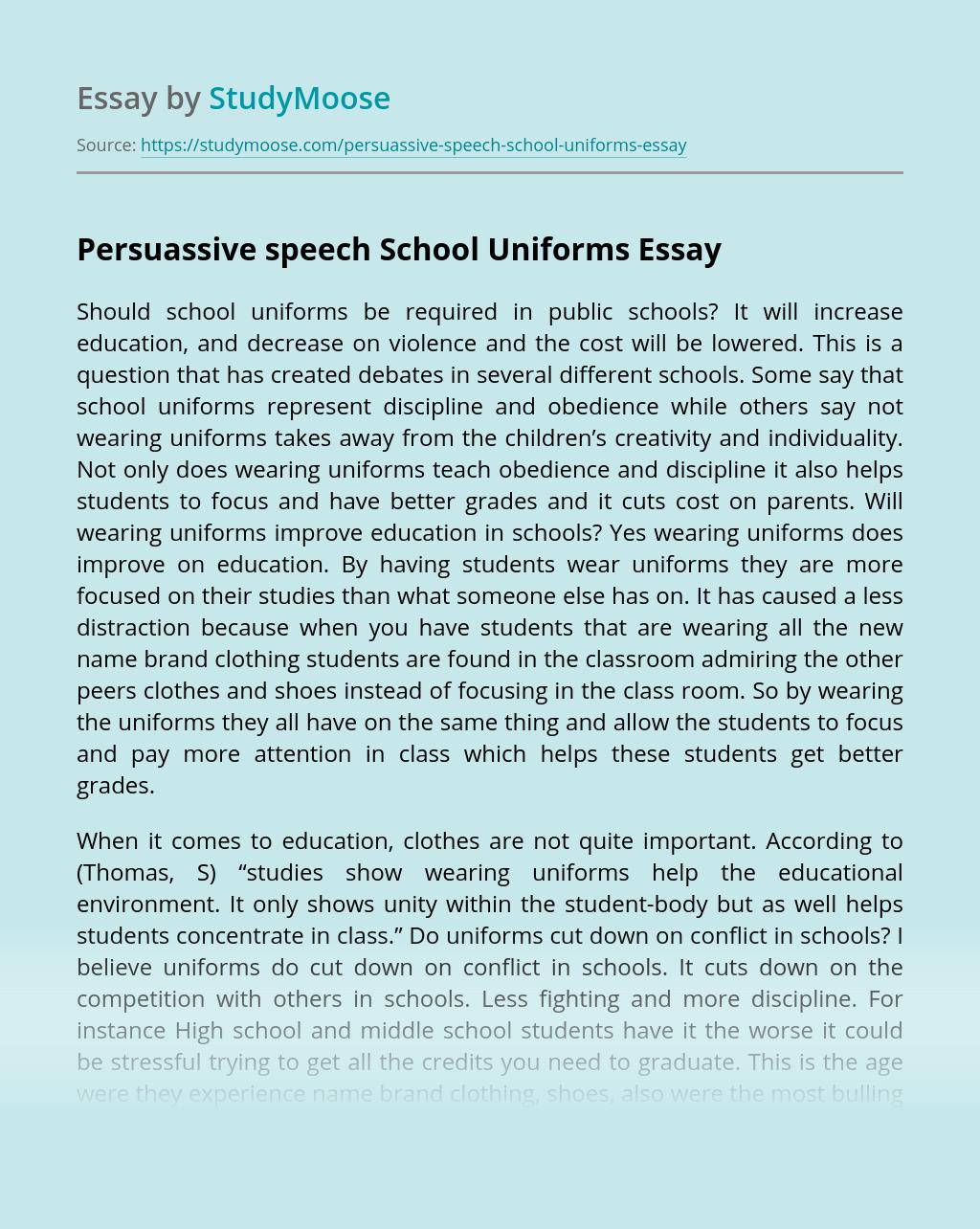 Persuassive speech School Uniforms