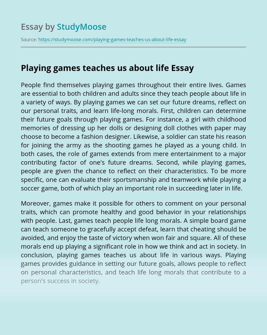 Playing games teaches us about life