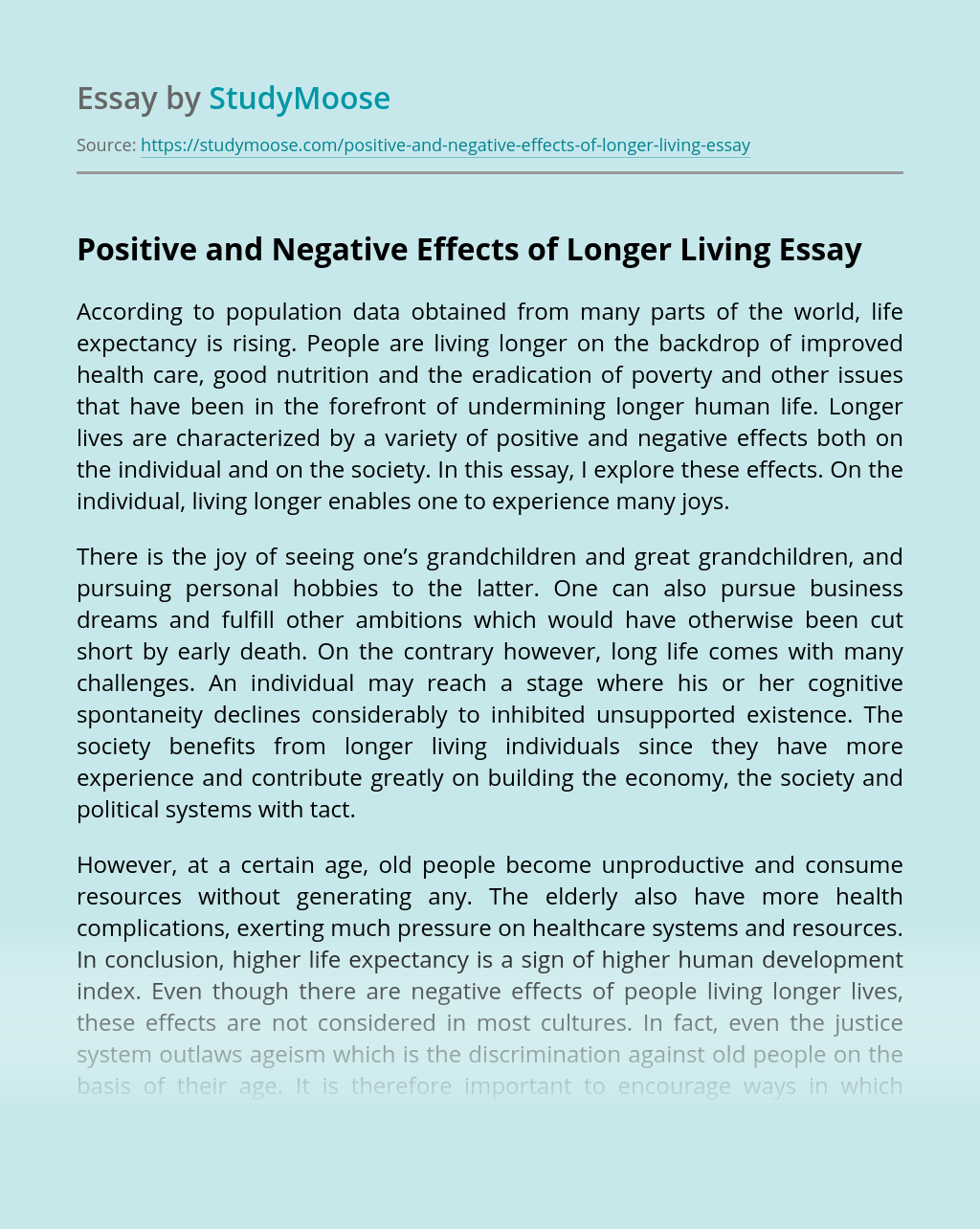 Positive and Negative Effects of Longer Living