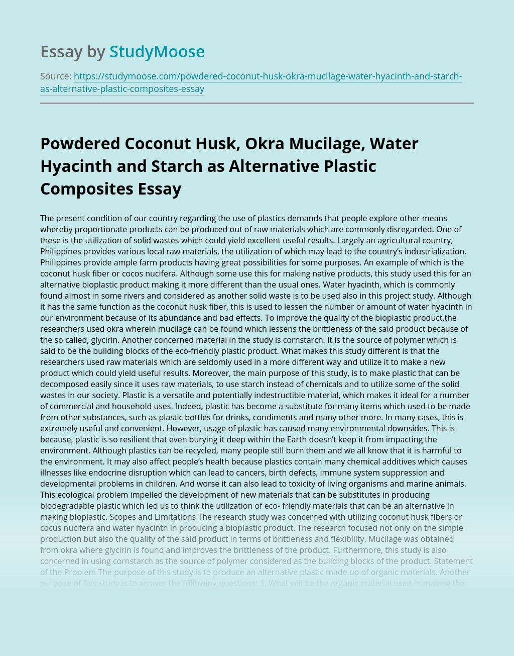 Powdered Coconut Husk, Okra Mucilage, Water Hyacinth and Starch as Alternative Plastic Composites