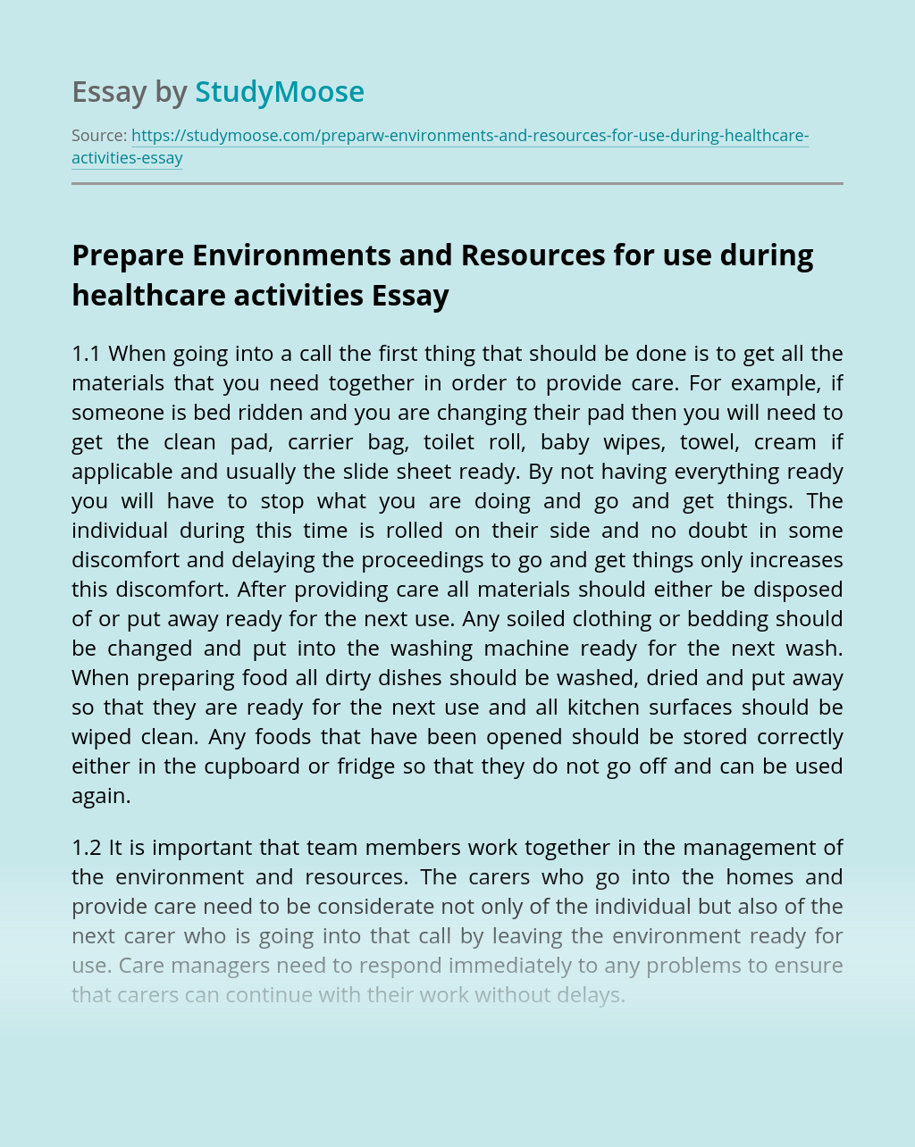 Prepare Environments and Resources for use during healthcare activities