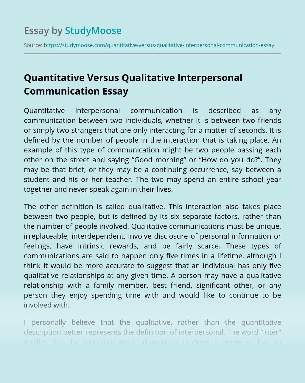 Quantitative Versus Qualitative Interpersonal Communication