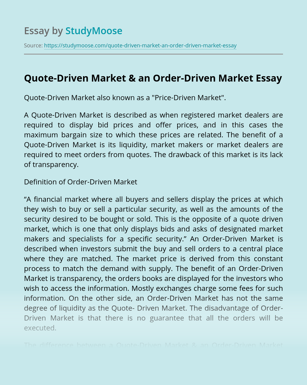 Quote-Driven Market & an Order-Driven Market