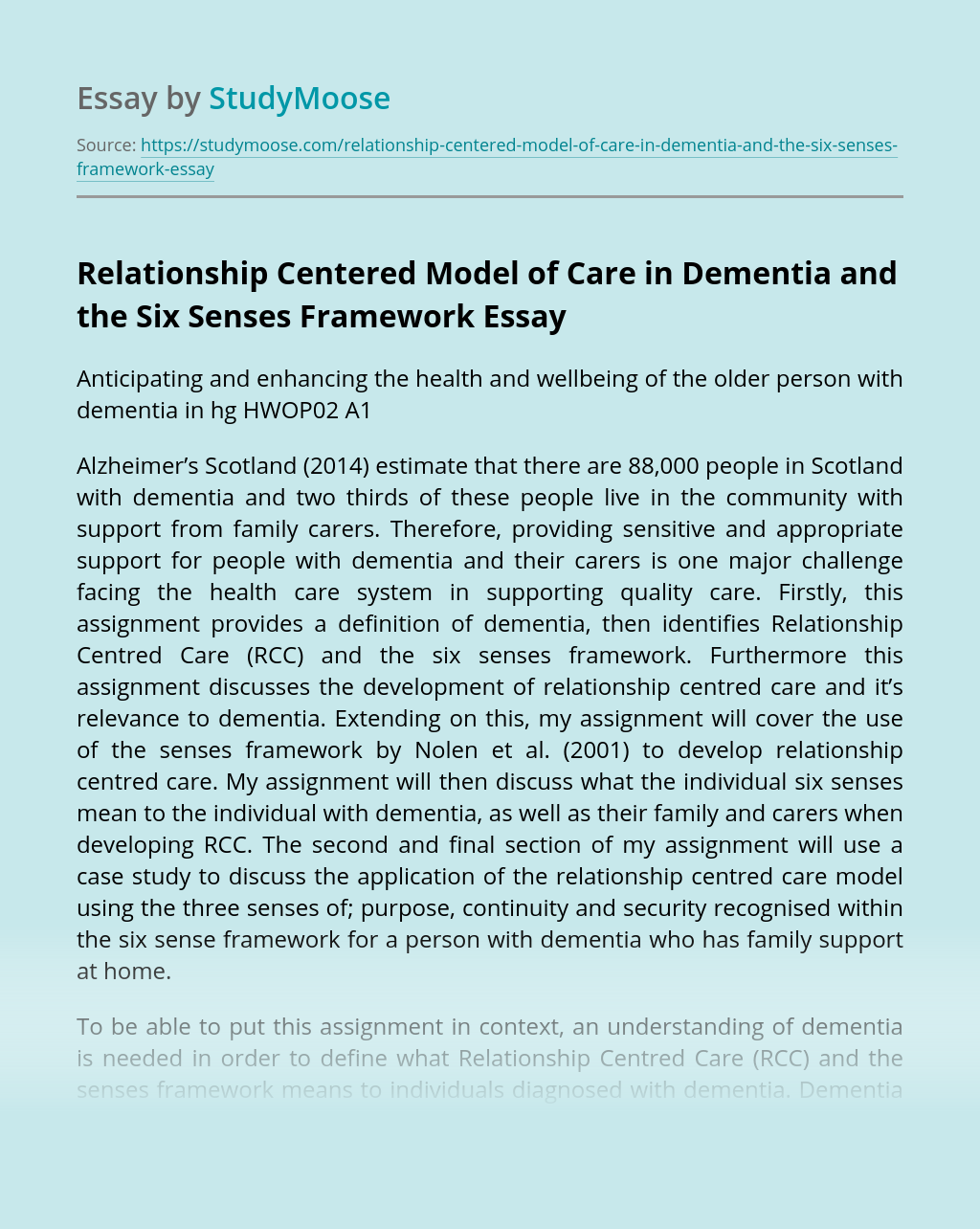 Relationship Centered Model of Care in Dementia and the Six Senses Framework