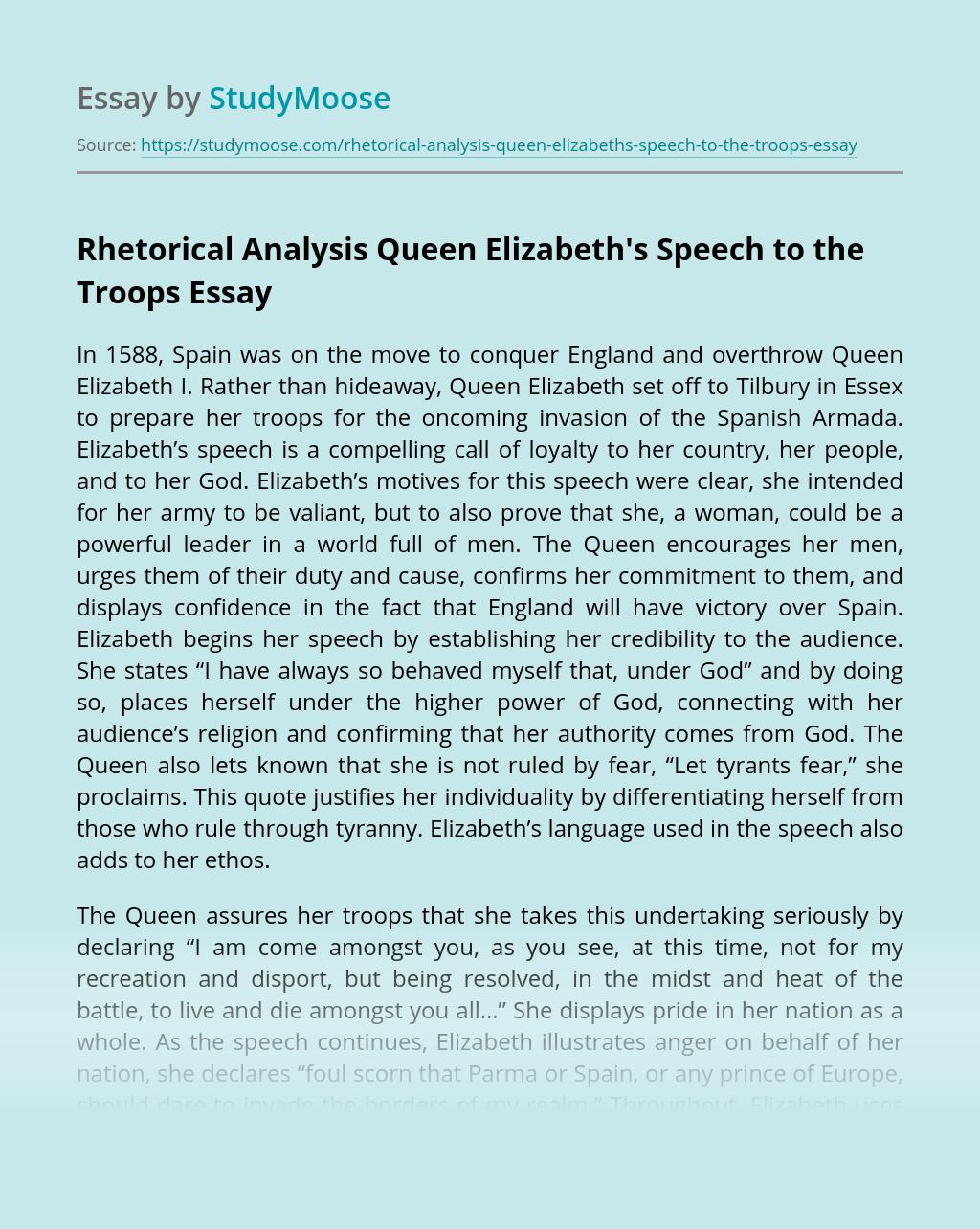 Rhetorical Analysis Queen Elizabeth's Speech to the Troops