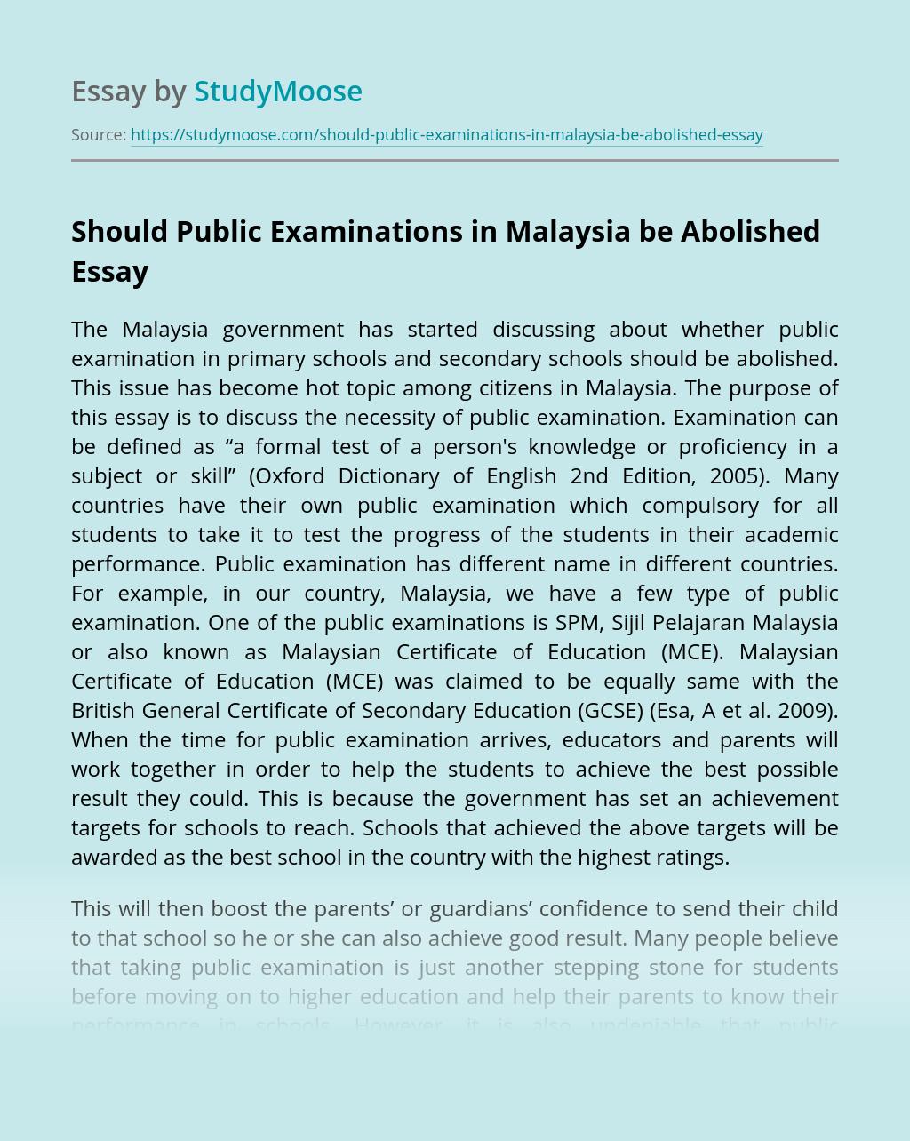 Should Public Examinations in Malaysia be Abolished