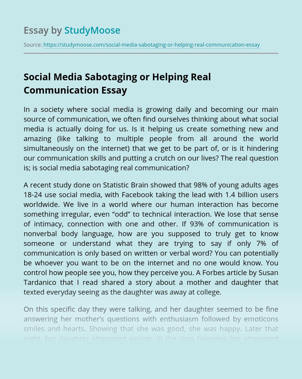 Social Media Sabotaging or Helping Real Communication