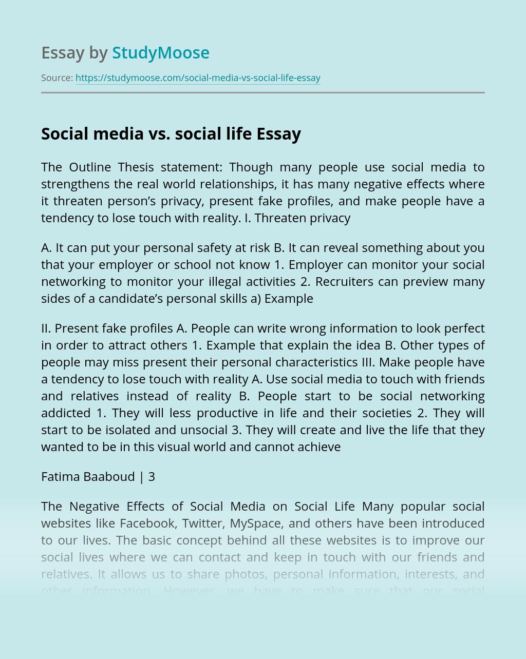 Social media vs. social life