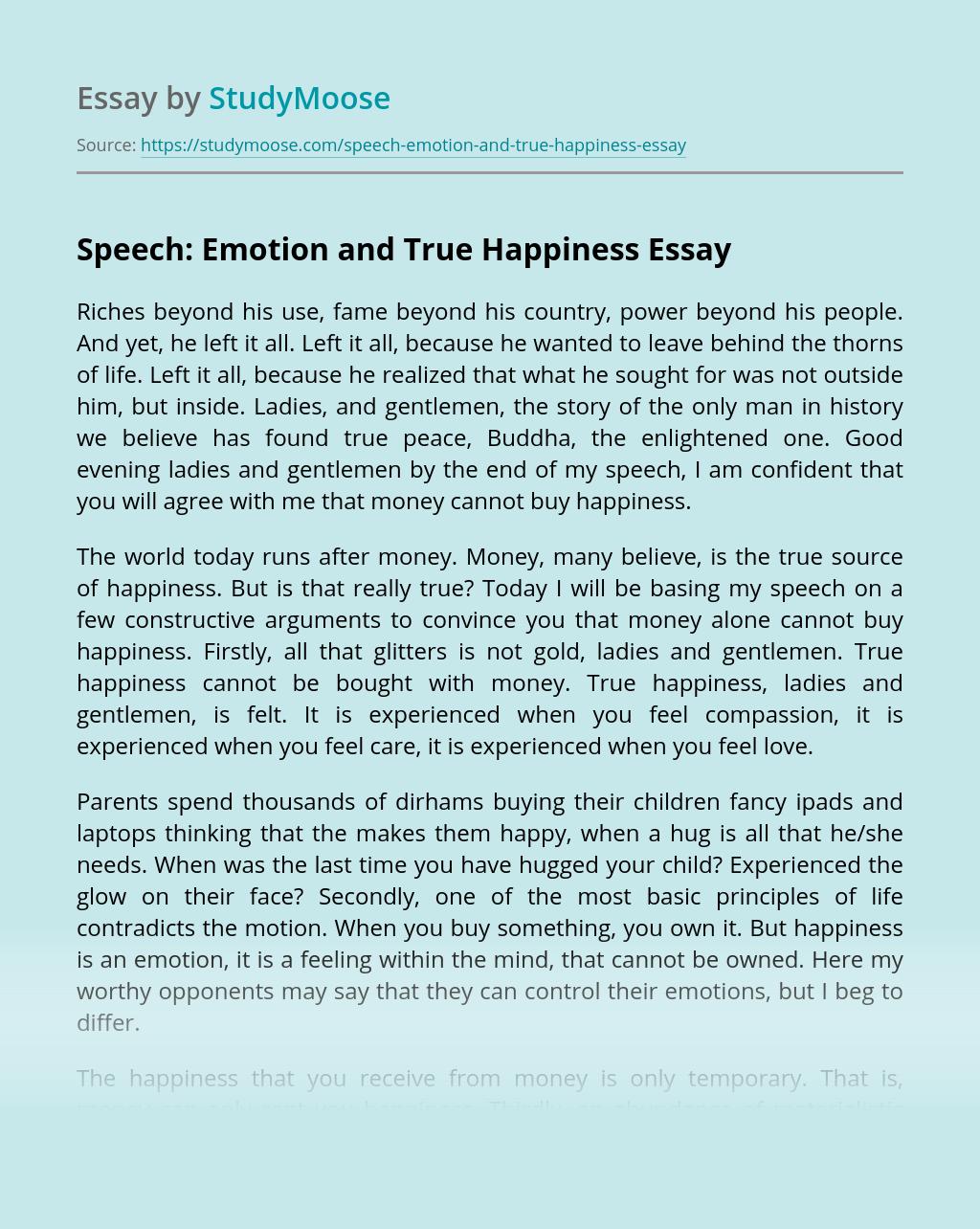 Speech: Emotion and True Happiness