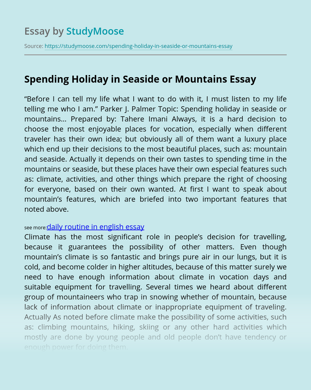 Spending Holiday in Seaside or Mountains